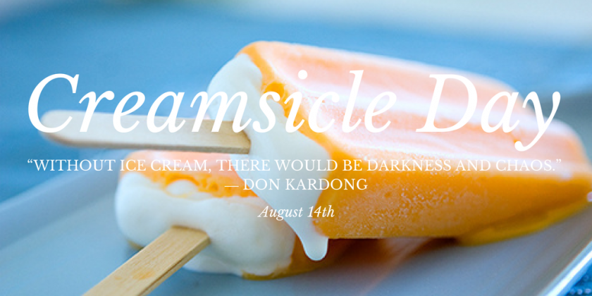 National Creamsicle Day